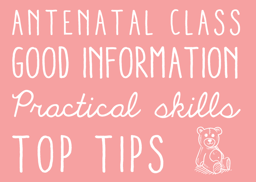 Antenatal Class - good Information, practical skills and top tips